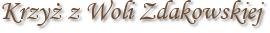 Krzyż z Woli Zdakowskiej
