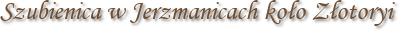 Szubienica w Jerzmanicach koło Złotoryi